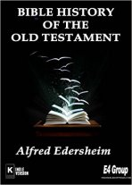 _Bible_History_Of_The_Old_Testament_Alfred_Edersheim
